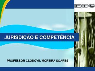 JURISDI  O E COMPET NCIA