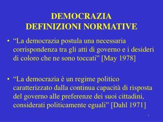 DEMOCRAZIA DEFINIZIONI NORMATIVE