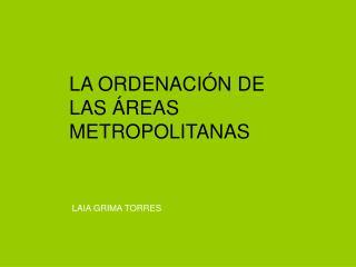 LA ORDENACI N DE LAS  REAS METROPOLITANAS