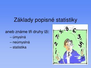 Z klady popisn  statistiky
