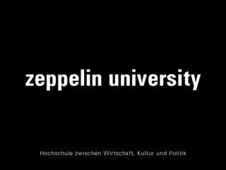 Positionen und Thesen der Zeppelin Universit t