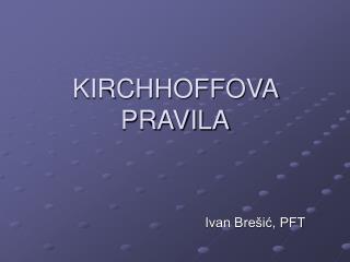 KIRCHHOFFOVA PRAVILA