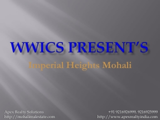 [+919216926999]Wwics Estates Imperial Heights Mohali