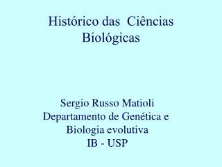 Hist rico das  Ci ncias Biol gicas