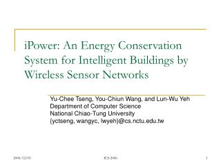 IPower: An Energy Conservation System for Intelligent Buildings by Wireless Sensor Networks