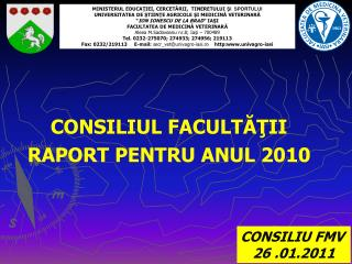 CONSILIUL FACULTATII RAPORT PENTRU ANUL 2010