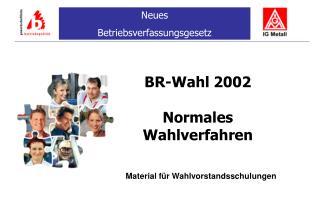 BR-Wahl 2002  Normales Wahlverfahren