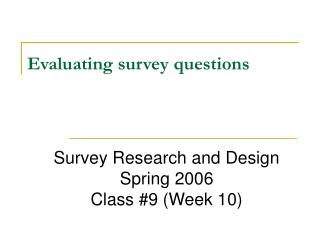Evaluating survey questions