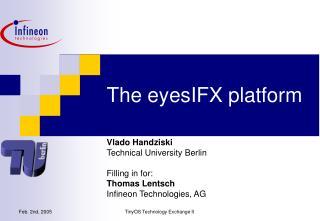 The eyesIFX platform