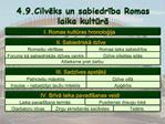 4.9.Cilveks un sabiedriba Romas laika kultura