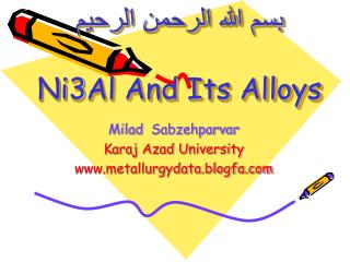 Ni3Al And Its Alloys