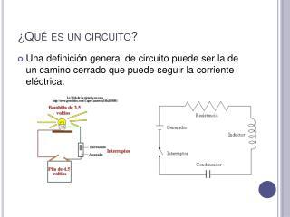Qu  es un circuito