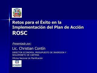 Retos para el  xito en la Implementaci n del Plan de Acci n ROSC
