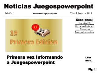 Periodico de Juegospowerpoint edicion 1