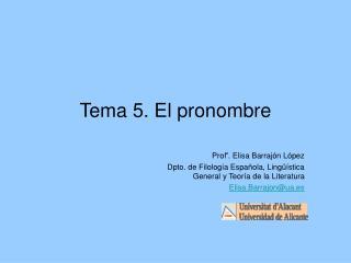Tema 5. El pronombre