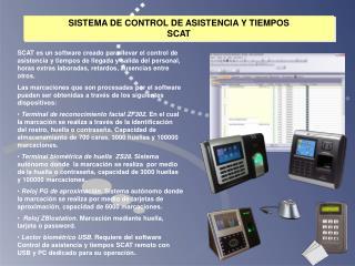 SISTEMA DE CONTROL DE ASISTENCIA Y TIEMPOS  SCAT
