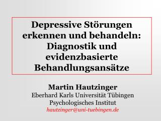 Depressive St rungen erkennen und behandeln: Diagnostik und evidenzbasierte Behandlungsans tze