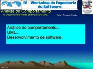 An lise do comportamento... UML... Desenvolvimento de software.