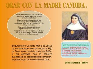 ORAR  CON  LA  MADRE CANDIDA .