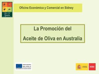 La Promoci n del Aceite de Oliva en Australia