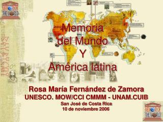 Memoria del Mundo Y  Am rica latina