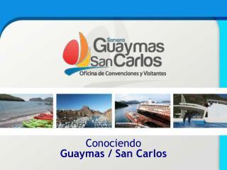 Conociendo  Guaymas