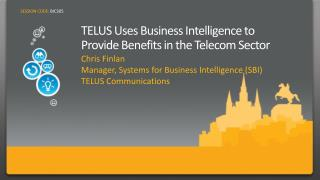 TELUS Uses Business Intelligence to Provide Benefits in the Telecom Sector