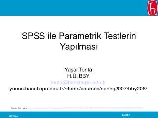 SPSS ile Parametrik Testlerin Yapilmasi