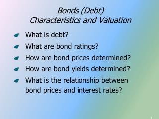 Bonds Debt Characteristics and Valuation