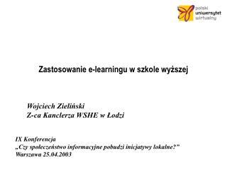 Zastosowanie e-learningu w szkole wyzszej