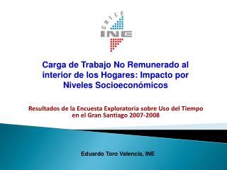 Resultados de la Encuesta Exploratoria sobre Uso del Tiempo en el Gran Santiago 2007-2008