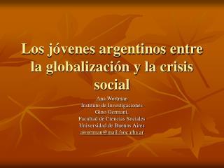 Los j venes argentinos entre la globalizaci n y la crisis social