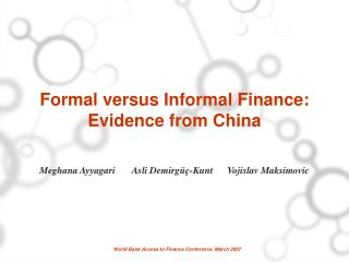 Formal versus Informal Finance:  Evidence from China