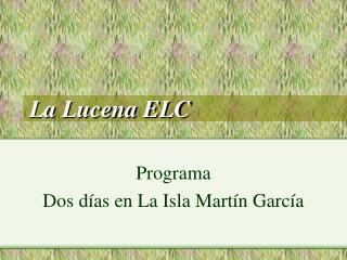 La Lucena ELC