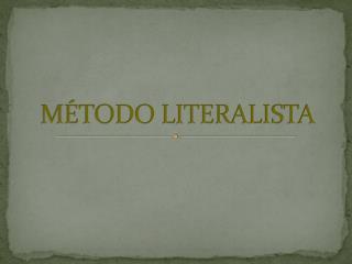 M TODO LITERALISTA