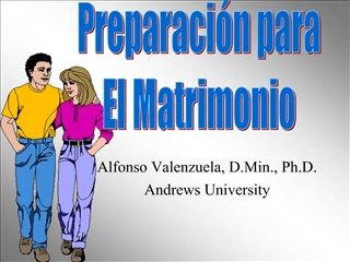 Alfonso Valenzuela, D.Min., Ph.D. Andrews University