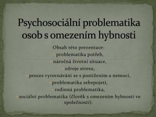 Psychosoci ln  problematika osob s omezen m hybnosti