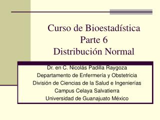 Curso de Bioestad stica Parte 6 Distribuci n Normal