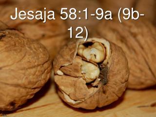 Jesaja 58:1-9a 9b-12