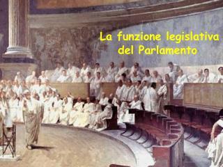 La funzione legislativa del Parlamento