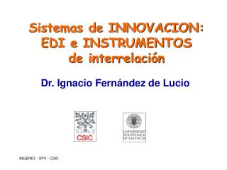INGENIO - UPV - CSIC