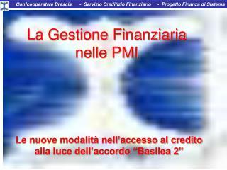 La Gestione Finanziaria  nelle PMI