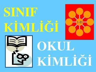 SINIF  KIMLIGI