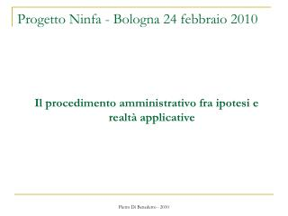 Progetto Ninfa - Bologna 24 febbraio 2010
