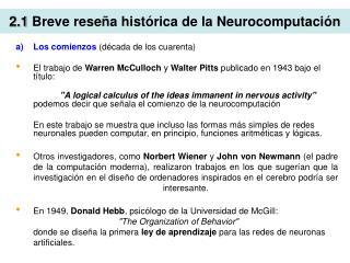 2.1 Breve rese a hist rica de la Neurocomputaci n