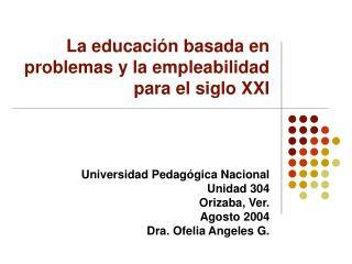 La educaci n basada en problemas y la empleabilidad para el siglo XXI