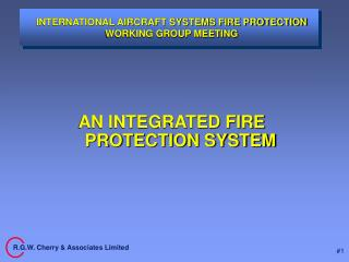 INTERNATIONAL AIRCRAFT SYSTEMS FIRE PROTECTION WORKING GROUP MEETING