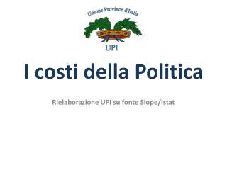 I costi della Politica
