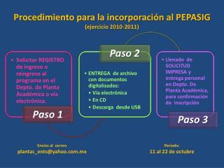 Procedimiento para la incorporaci n al PEPASIG ejercicio 2010-2011