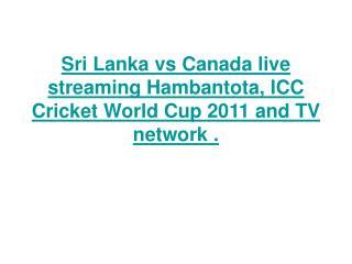 Sri Lanka vs Canada live streaming Hambantota